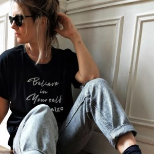 Tshirt Believe in yourself